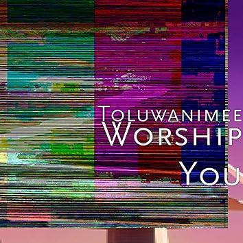 Worship You