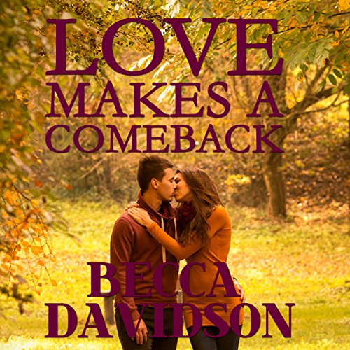 Love Makes a Comeback audiobook cover art