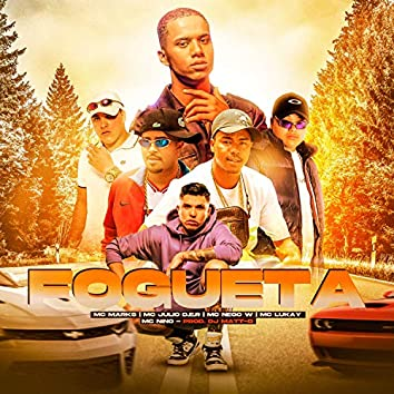 Fogueta (feat. Mc Nego W, Mc Lukay & Mc Nino)