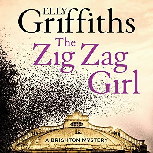 The Zig Zag Girl: The Brighton Mysteries, Book 1