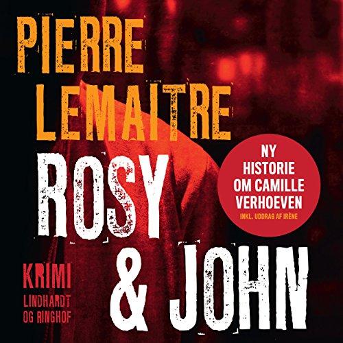Rosy & John (Camille Verhoeven 4) audiobook cover art
