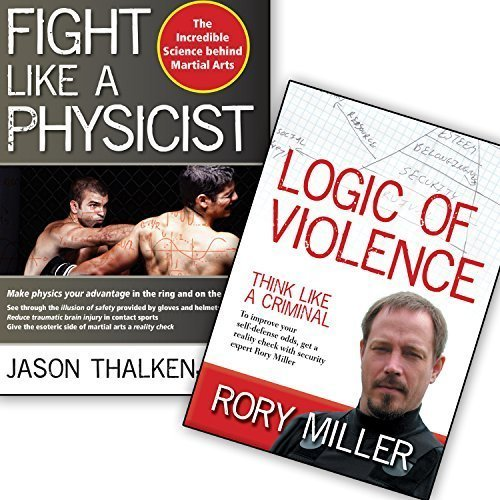 Bundle: Fight Like A Physicist book / Logic of Violence DVD (Jason Thalken / Rory Miller) YMAA Violence Prevention