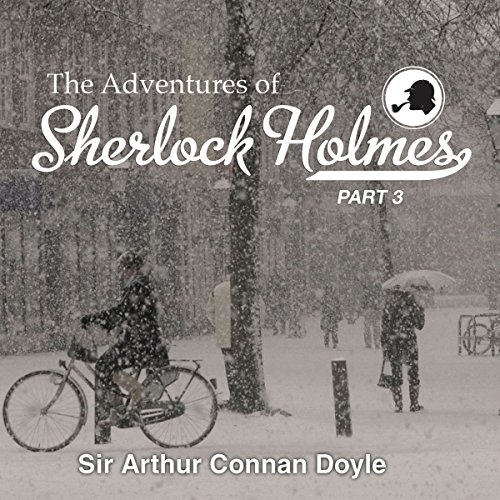 The Adventures of Sherlock Holmes: Part 3 audiobook cover art