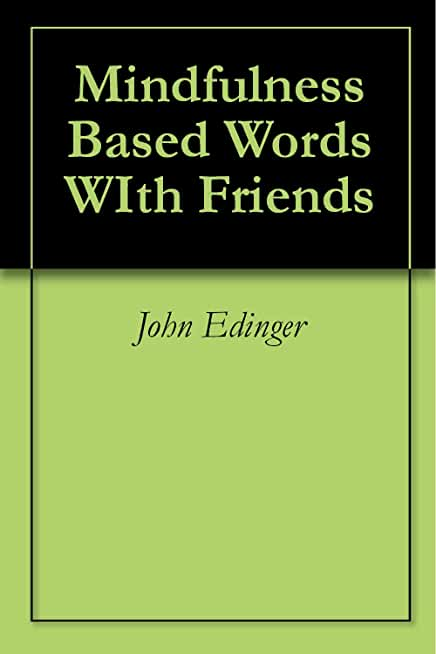 Mindfulness Based Words WIth Friends (English Edition)