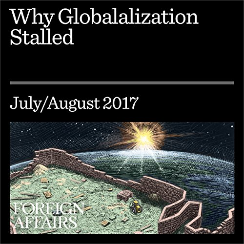 Why Globalization Stalled audiobook cover art