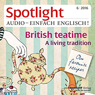 Spotlight Audio - British teatime. 6/2016 Titelbild