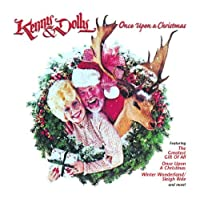 Once Upon a Christmas by Kenny Rogers & Dolly Parton (2002-04-24)