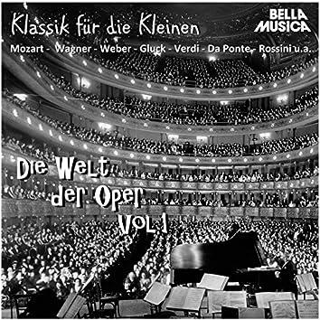 Klassik für die Kleinen: Die Welt der Oper, Vol. 1