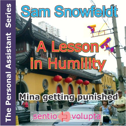 A lesson in humility: Mina getting punished (The Personal Assistant Series Book 2) (English Edition)