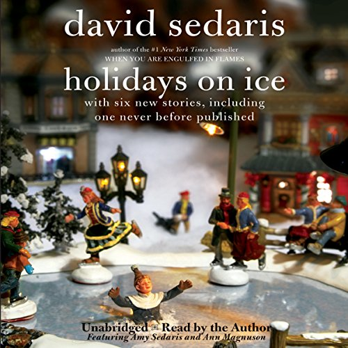 Holidays on Ice     Featuring Six New Stories              Written by:                                                                                                                                 David Sedaris                               Narrated by:                                                                                                                                 David Sedaris                      Length: 4 hrs and 19 mins     6 ratings     Overall 3.3