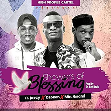 Showers of Blessing (feat. Min. Quame & Joezy)