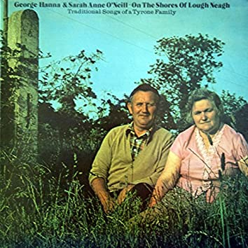 On the Shores of Lough Neagh - Traditional Songs of a Tyrone Family