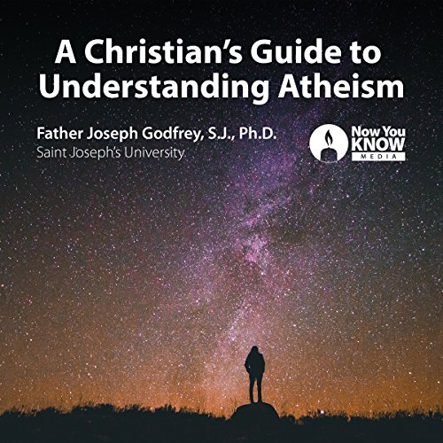 A Christian's Guide to Understanding Atheism audiobook cover art