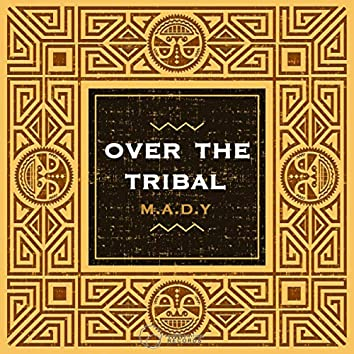 Over On The Tribal