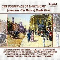 Joyousness-the Music of Haydn Wood