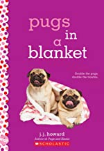 Pugs in a Blanket: A Wish Novel