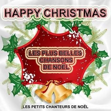 Happy Christmas - Les plus belles chansons de Noël