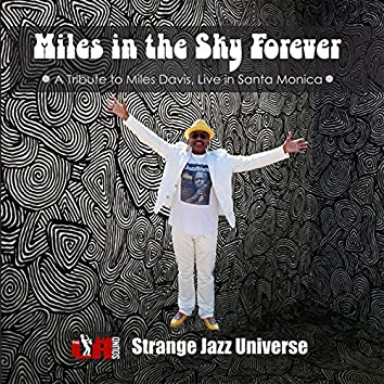 Miles in the Sky Forever (Live)