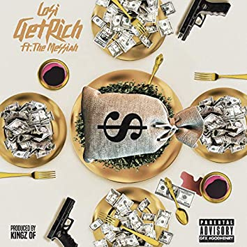 Get Rich (feat. The Messiah)
