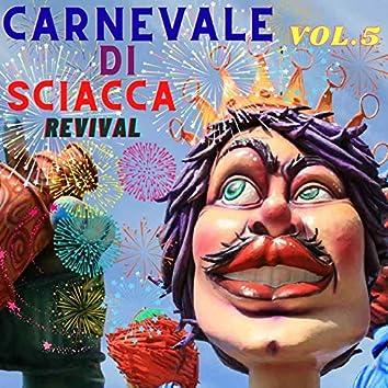 Carnevale di Sciacca, Vol. 5 (Revival)
