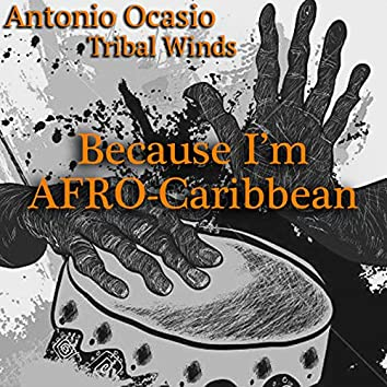 Because I'm Afro-Caribbean