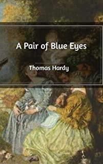 A Pair of Blue Eyes Annotated (English Edition)
