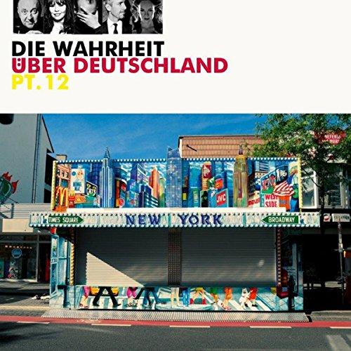 Die Wahrheit über Deutschland 12 audiobook cover art