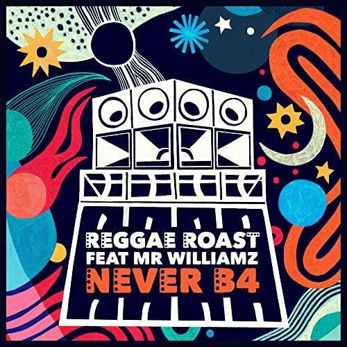 Reggae Roast feat. Mr. Williamz