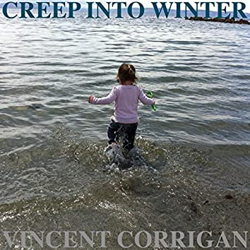 Creep into Winter