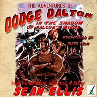 The Adventures of Dodge Dalton in the Shadow of Falcon's Wings audiobook cover art
