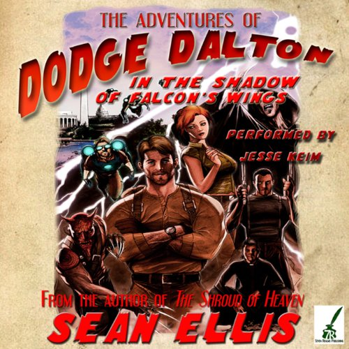 The Adventures of Dodge Dalton in the Shadow of Falcon's Wings cover art