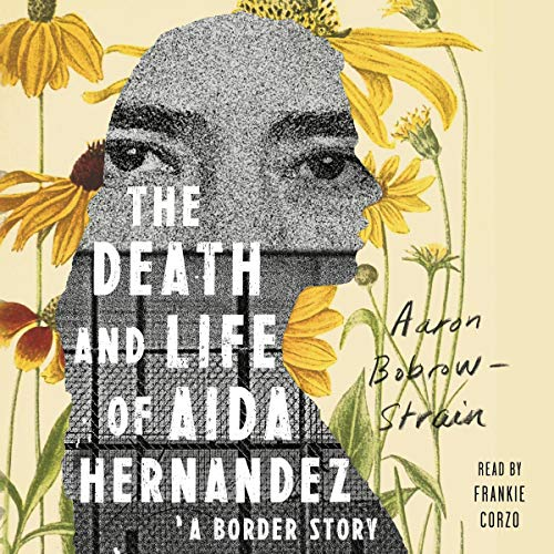 The Death and Life of Aida Hernandez audiobook cover art