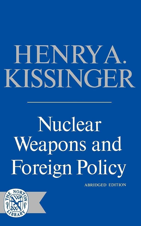 葉農夫首謀者Nuclear Weapons and Foreign Policy (Norton Library (Paperback))