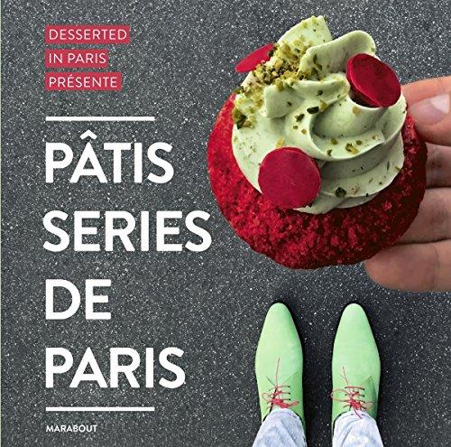 Les pâtisseries de Paris (Cuisine)