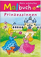 Mein schoenstes Malbuch. Prinzessinnen