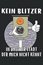 KEIN BLITZER IN UNSERER STATDT DER MICH NICHT KENNT: Starenkasten. Liniertes Notizbuch-Tagebuch bzw. Übungsbuch mit 120 Se...