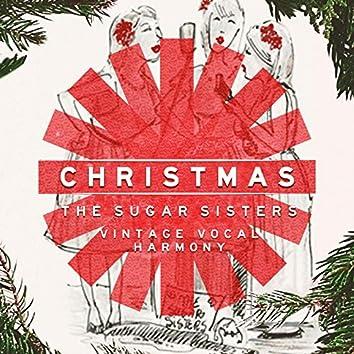 Christmas with the Sugar Sisters: Vintage Vocal Harmony