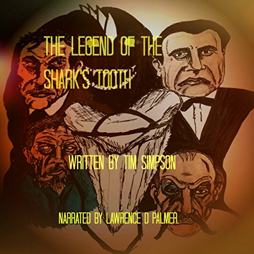 The Legend of the Shark's Tooth audiobook cover art