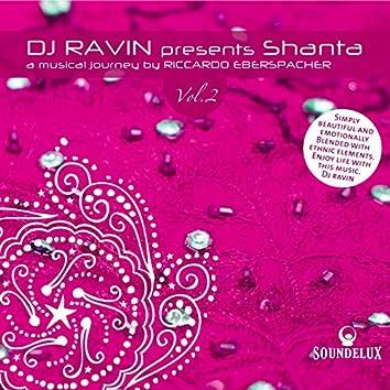"DJ Ravin Presents ""Shanta 2"", a Musical Journey by Riccardo Eberspacher"