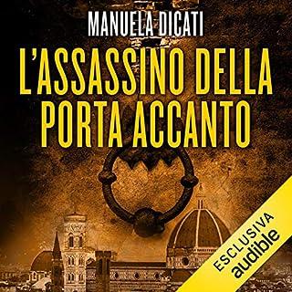 L'assassino della porta accanto                   De :                                                                                                                                 Manuela Dicati                               Lu par :                                                                                                                                 Gino La Monica                      Durée : 10 h et 13 min     2 notations     Global 3,0