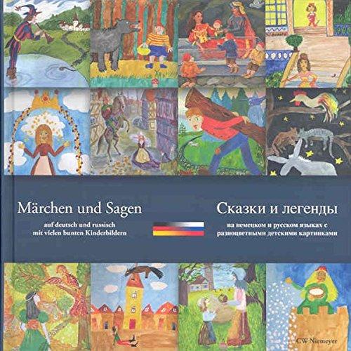 Märchen und Sagen: auf deutsch und russisch mit vielen bunten Kinderbildern