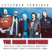 The Doobie Brothers Extended Versions by The Doobie Brothers (2007-08-02)