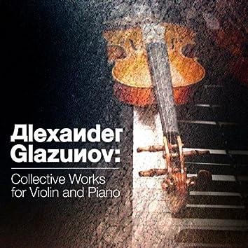 Alexander Glazunov: Collective Works for Violin and Piano