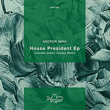 House President EP