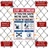 """SmartSign """"Stop The Spread, If You're Safe We're Safe Too"""" Sign 