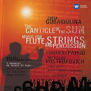 Gubaidulina: The Canticle of the Sun - Shostakovich: 7 Romances on Verses by Alexander Blok