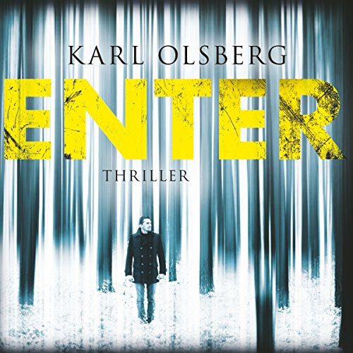 Enter                   By:                                                                                                                                 Karl Olsberg                               Narrated by:                                                                                                                                 Rainer Fritzsche                      Length: 10 hrs and 31 mins     Not rated yet     Overall 0.0