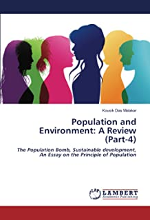 Population and Environment: A Review (Part-4): The Population Bomb, Sustainable development, An Essay on the Principle of ...