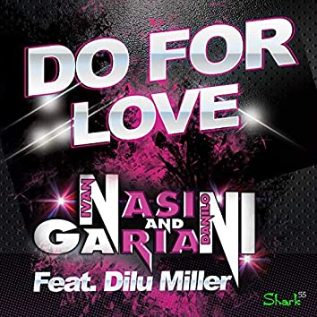 Do for Love (feat. Dilu Miller) [Extended]