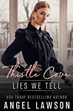 Lies We Tell: A High School Murder-Mystery Romance) (Thistle Cove Book 3)